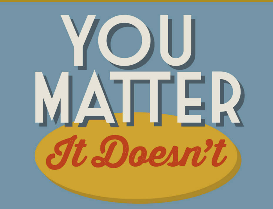 Get Bobby Petrocelli's latest book in our online store. You Matter. It Doesn't