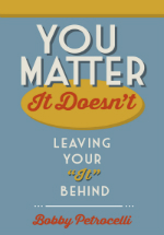 You Matter - It Doesn't